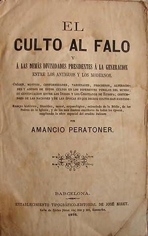 EL CULTO AL FALO Y A LAS DEMAS DIVINIDADES PRESIDENTES A LA GENERACION, ENTRE LOS ANTIGUOS Y LOS ...