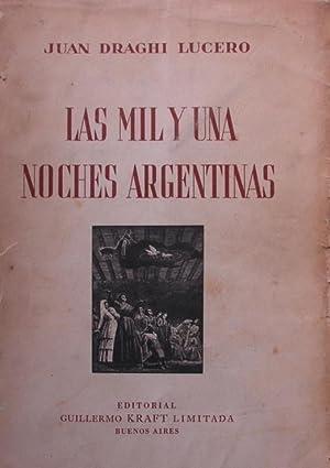 LAS MIL Y UNA NOCHES ARGENTINAS: DRAGHI LUCERO, JUAN