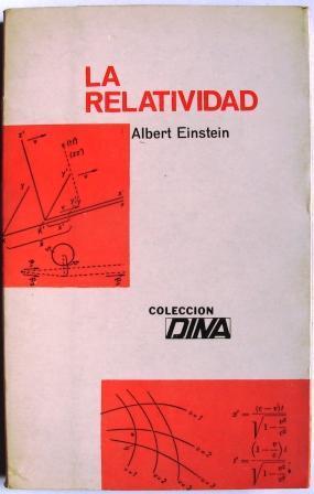 LA RELATIVIDAD: EINSTEIN, ALBERT