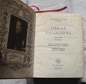 Obras Escogidas: Lope Felix De Vega Carpio