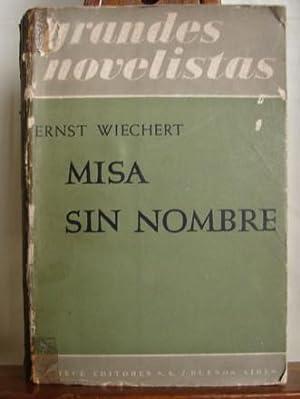 MISA SIN NOMBRE: WIECHERT, ERNST