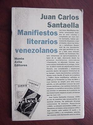 Manifiestos Literarios Venezolanos: Juan Carlos Santaella