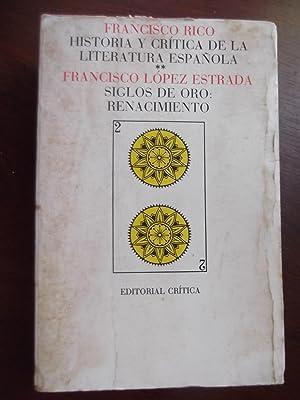 Historia Y Critica De La Literatura Espanola: Francisco Lopez Estrada
