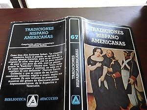 Tradiciones Hispanoamericanas (Biblioteca Ayacucho ; 67): Estuardo Nuñez (Compilacion,