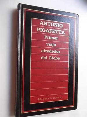Primer viaje alrededor del Globo: Antonio Pigafetta