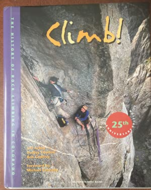 Climb! The History of Rock Climbing in Colorado