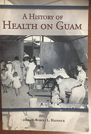 A History of Health on Guam