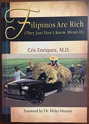 Filipinos Are Rich (They Just Don't Know About It)
