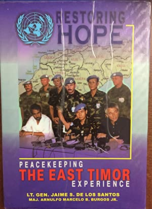 RESTORING HOPE:PEACEKEEPING THE EAST TIMOR EXPERIENCE