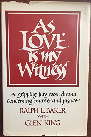 As Love Is My Witness