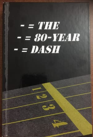 - = THE - = 80-YEAR - = DASH