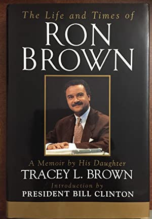 The Life and Times of Ron Brown: A Memoir