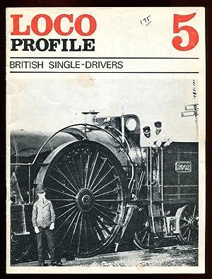 Loco Profile no. 5 : British Single-drivers: Reed, Brian