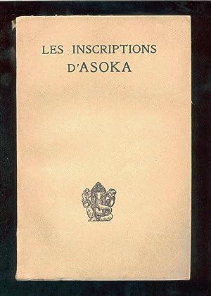 Les inscriptions d'Asoka / traduites et commentées: Asoka, King of