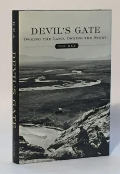 Devils Gate: Owning the Land, Owning the Story