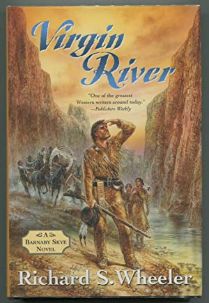 Virgin River: A Barnaby Skye Novel (Skye's West): Wheeler, Richard S