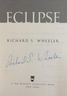Eclipse A Novel of Lewis and Clark: Wheeler, Richard S.