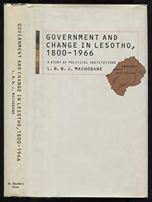 Government and Change in Lesotho, 1800-1966: A: Machobane, L. B.