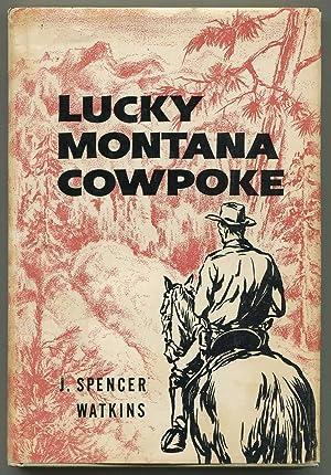 Lucky Montana Cowpoke: Watkins, J. Spencer