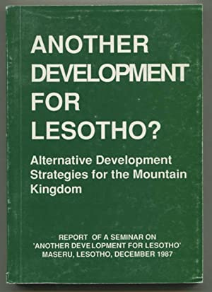 Another Development for Lesotho? Alternative Development Strategies: Dag Hammarskjold Foundation