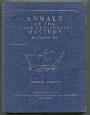Annals of the Cape Provincial Museums Volume II, Proceedingsof a Symposium on the Causes and ...