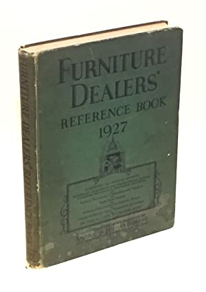Furniture Dealers' Reference Book 1927: American Homes Bureau