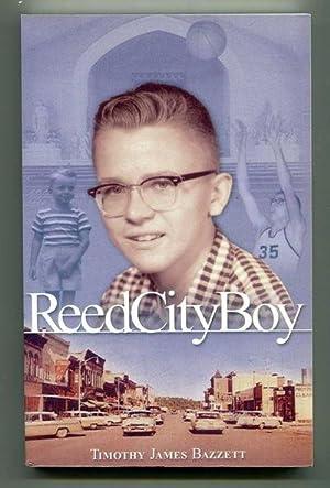 Reed City Boy: Bazzett, Timothy James