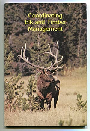 Coordinating Elk and Timber Management