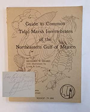 Guide to Common Tidal Marsh Invertebrates of the Northeastern Gulf of Mexico