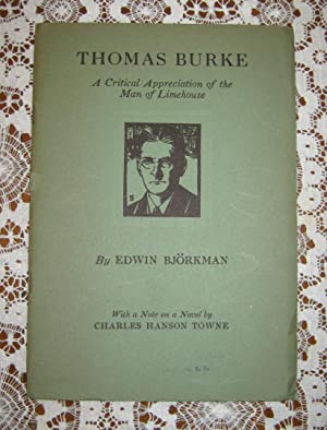 Thomas Burke A critical Appreciation of the Man of Limehouse