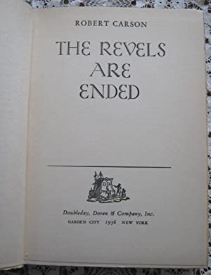 The Revels Are Ended: Robert Carson