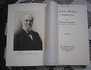 Lewis Miller A Biographical Essay: Ellwood Hendrick