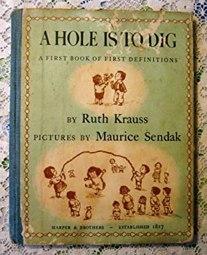 A Hole is to Dig A First: Ruth Krauss