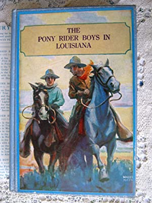 Pony Rider Boys in Louisiana: Frank Gee Patchin