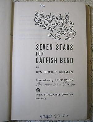 Seven Stars for Catfish Bend: Ben Lucien Burman