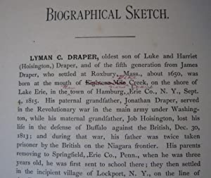 Biographical Sketch of Lyman C. Draper, LL. D. Secretary of the State Historical Society of ...