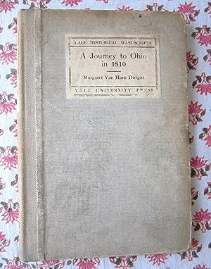 A Journey to Ohio in 1810 as: Margaret Van Horn