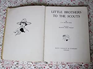 Little Brothers to the Scouts: E. A. Watson Hyde