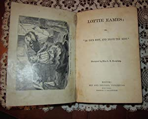 """Lottie Eames; Or, """"Do Your Best, and Leave the Rest."""": Adelaide Samuels"""
