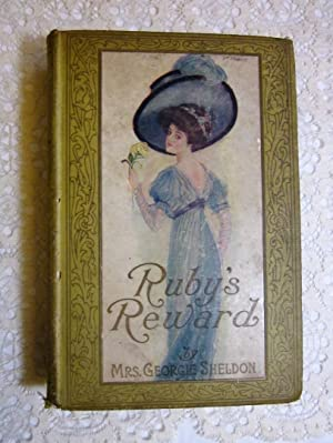 Ruby's Reward: Mrs. Georgie Sheldon