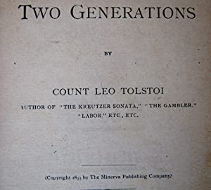Two Generations No. 90 + The Worldling: Count Lyof Tolstoi ( Leo Tolstoy,) Malot, Turgenev, Daudet