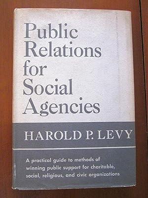 Public Relations for Social Agencies: Harold P. Levy
