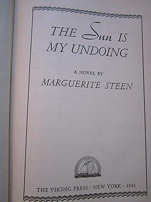 The Sun is My Undoing: Marguerite Steen