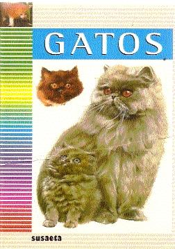 Gatos - Pintera, Albert (texto); Maget, Jan (ilustraciones)