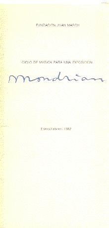 CICLO DE MÚSICA PARA UNA EXPOSICIÓN : MONDRIAN: Maur, Karin v. (Texto)