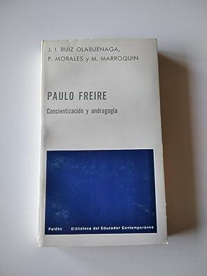 PAULO FREIRE : CONCIENTIZACION Y ANDRAGOGIA: Ruiz Olabuenaga, J. I.; Morales, P.; Marroquín, M.