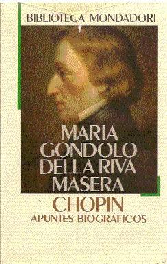 Chopin : Apuntes biográficos: Gondolo della Riva