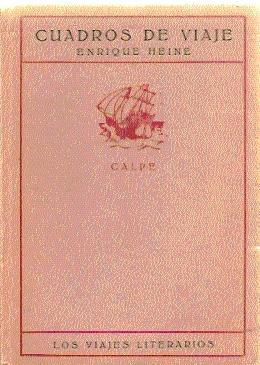 Cuadros de Viaje, tomos III (Cartas de: Heine, Enrique