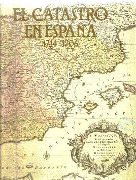 El Catastro en España (1), 1714-1906 : Segura i Mas,