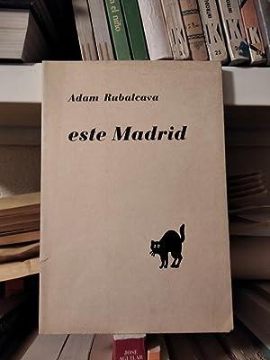 Este Madrid: Rubalcava, Adam
